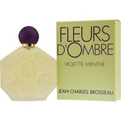 Fleurs d'Ombre Violette-Menthe Edt Spray 1.7 oz for women by Jean Charles Brosseau