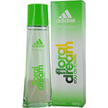 Adidas Floral Dream Edt Spray 2.5 oz for women by Adidas