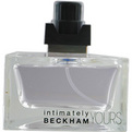Intimately Yours Beckham Eau De Toilette Spray 2.5 oz *Tester for men by David Beckham
